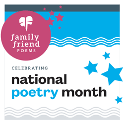 National Poetry Month with Family Friend Poems