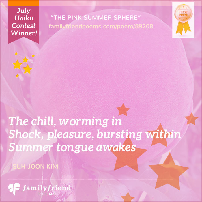 The Sweet Sensation Of Peaches Haiku, The Pink Summer Sphere