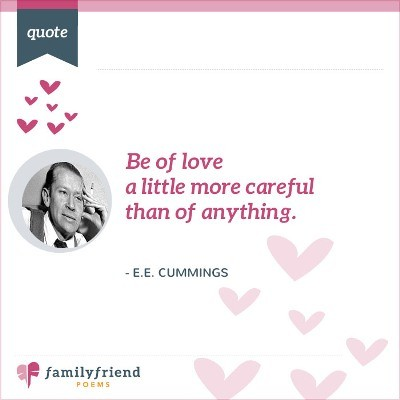 Be Extra Careful With Love By E. E. Cummings