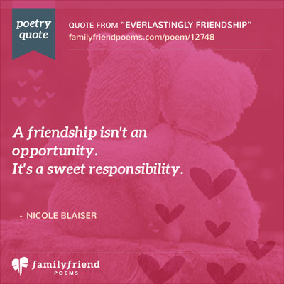 Responsibility Of Friendship Quote