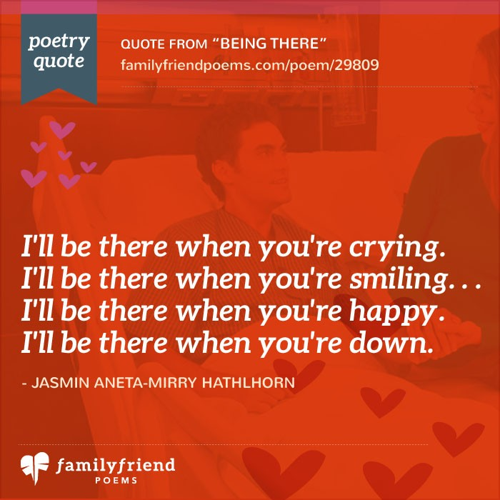 good valentine's day gift after breakup - Poem About Always Being There For A Friend Being There
