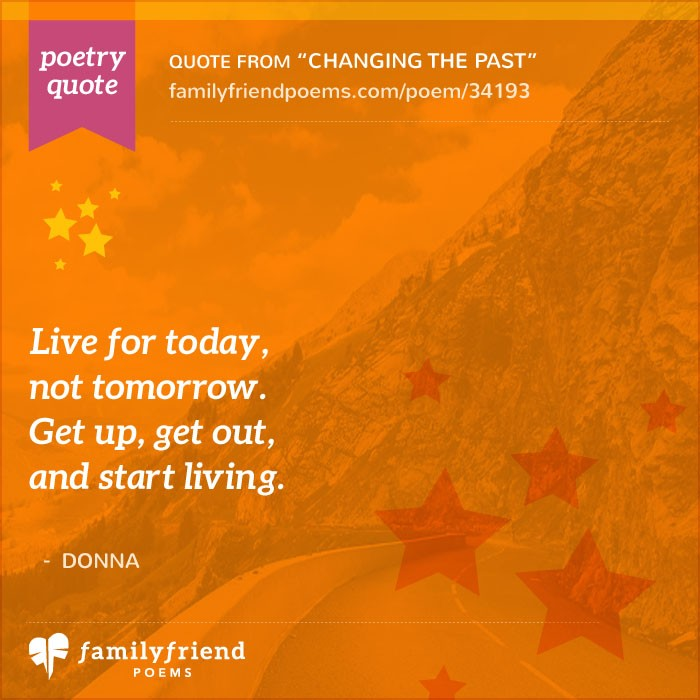 Quotes About Past Friends: Poem About Letting Go Of The Past, Changing The Past