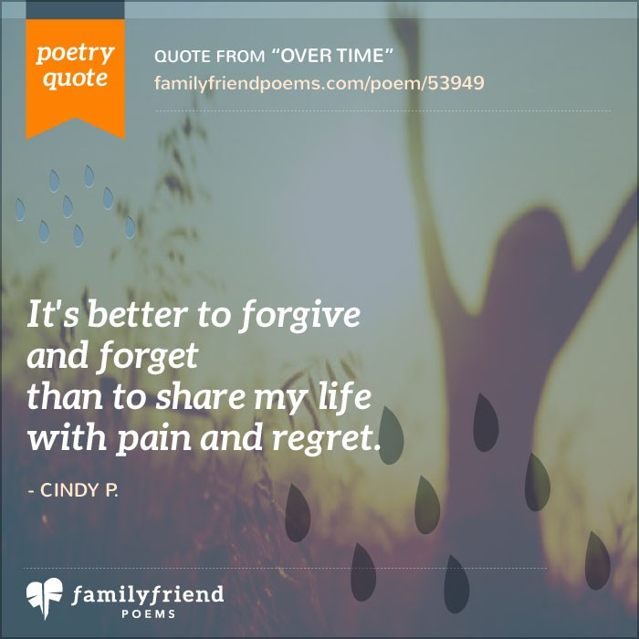 Forgiveness Poems And Quotes: Poem About A Girl Overcoming Her Parents Divorce, Over Time
