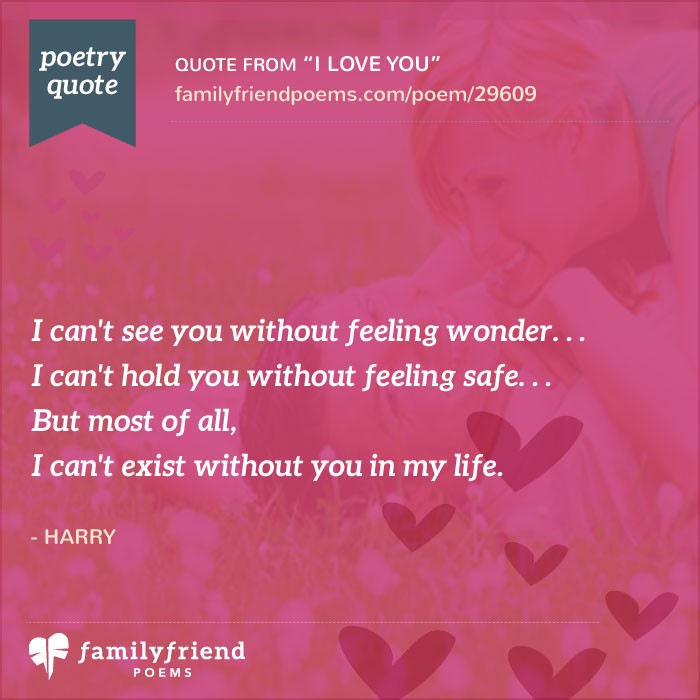 I Love You Quotes And Poems : The Way You Make Me Feel Poem, I Love You