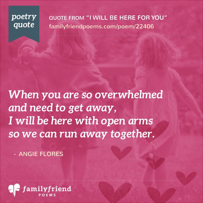 I Will Be Here For You, Inspirational Friend Poem