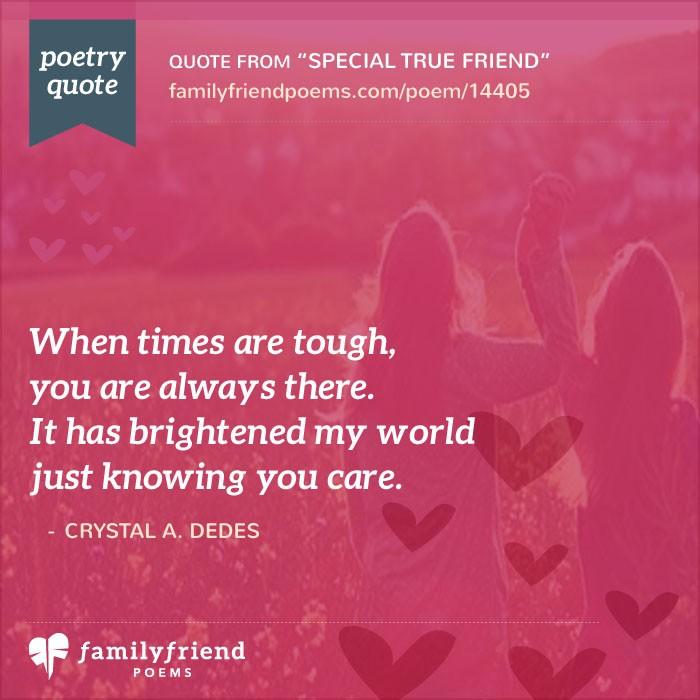 Short True Friend Quotes: Special True Friend, Life Long Friend Poem