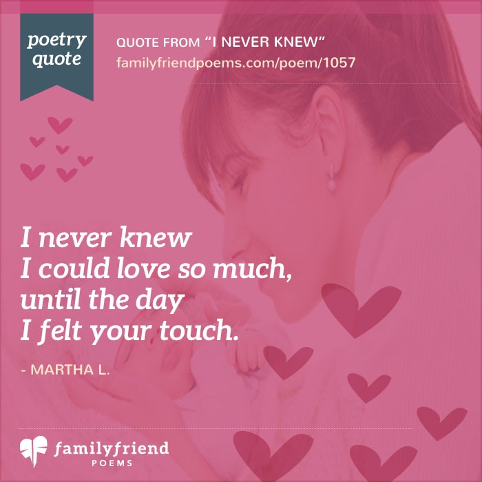Quotes About Loving Your Brother New My Daughter My Love I Never Knew Baby Poem
