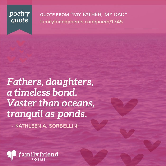 Quotes About Daughters And Fathers My Father, My Dad, Fat...