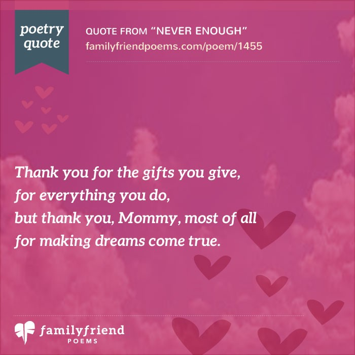 Quote For My Mom To Thank: Poem Thanking Mom For Everything She's Done, Never Enough