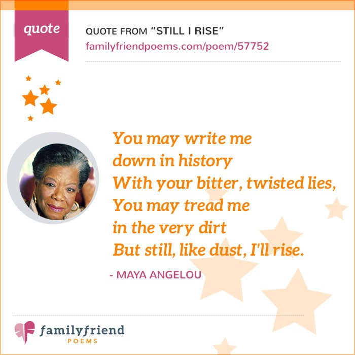 Still I Rise By Maya Angelou Famous Inspirational Poem