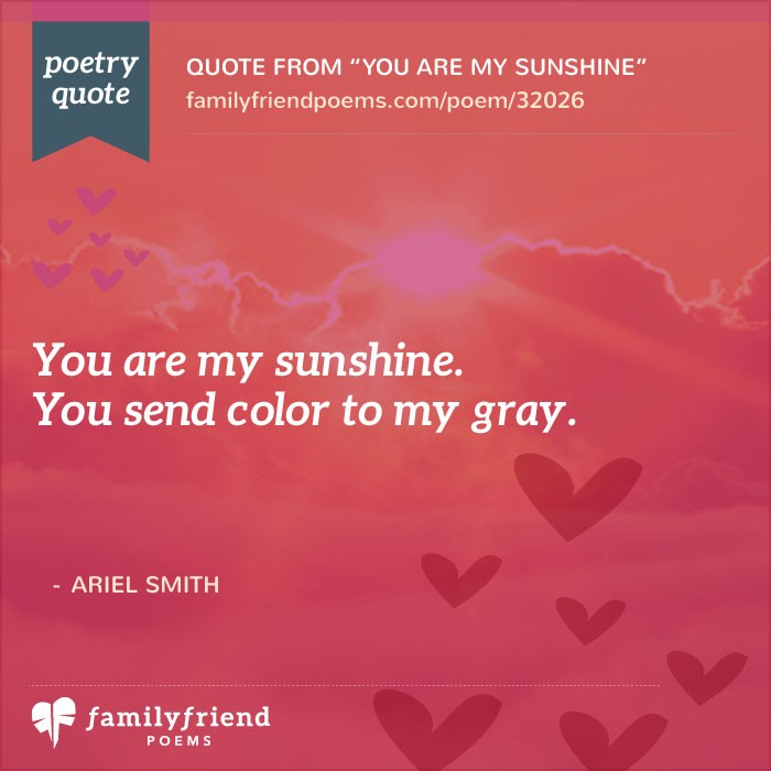You Are My Sunshine, Sweet Love Poem
