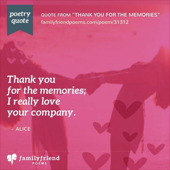 Thank You For The Memories Thank You Friend Poem