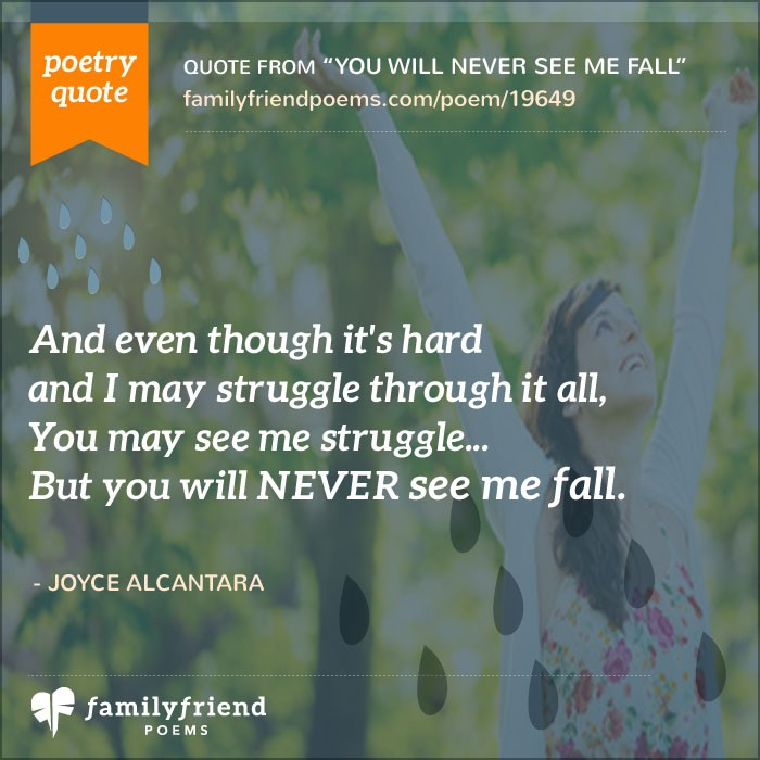 Lyric fall into me lyrics : Poem About Never Giving Up, You Will Never See Me Fall