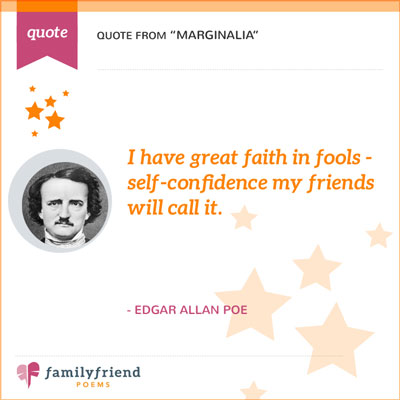 Faith In Fools Quote From Poe
