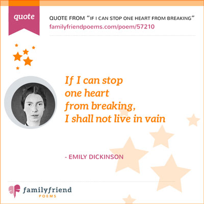 Quote From If I Can Stop One Heart From Breaking By Emily Dickinson