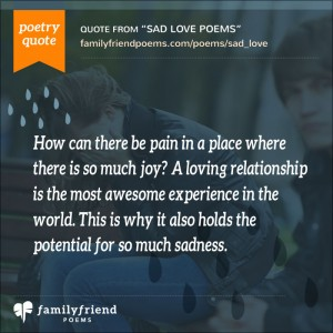 49 Most Popular Sad Love Poems When Love Turns To Sadness