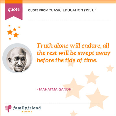 Truth Alone Will Endure Quote From Gandhi